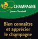 Conna�tre et appr�cier le champagne